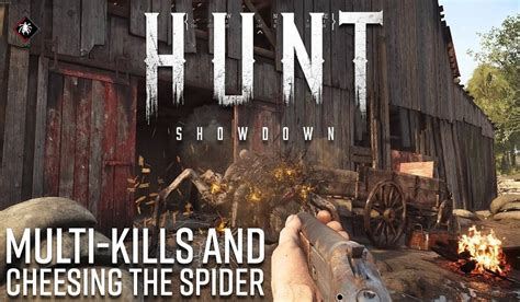 Cheesing the Spider in the Latest Hunt: Showdown Gameplay