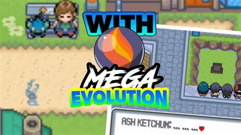 COMPLETED POKEMON GBA ROM HACK WITH MEGA EVOLUTION AND