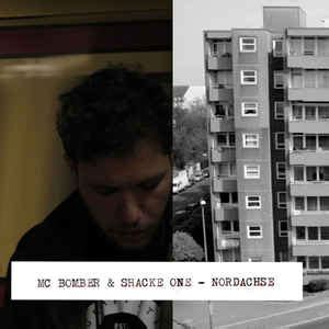 MC Bomber & Shacke One - Nordachse   Releases   Discogs
